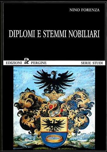 Diplomi e stemmi nobiliari