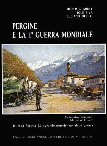 Pergine e la I Guerra Mondiale