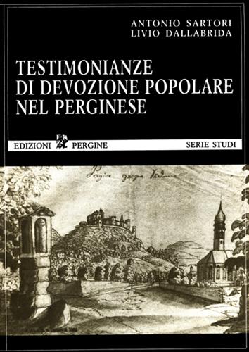 Testimonianze di devozione popolare nel Perginese