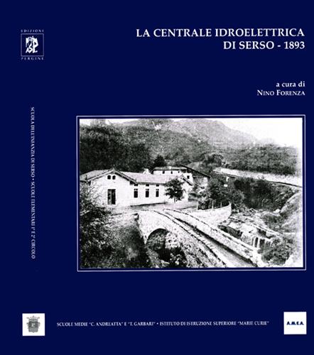 La Centrale idroelettrica di Serso- 1893