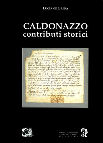 Caldonazzo. Contributi storici