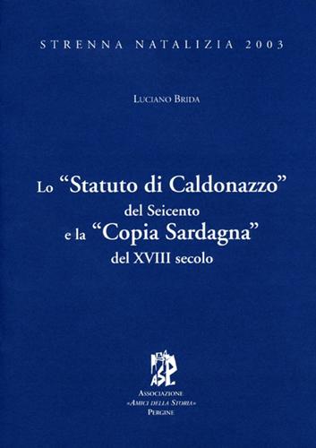 """Lo """"Statuto di Caldonazzo"""" del Seicento"""